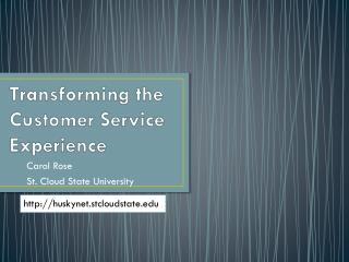 Transforming the Customer Service Experience