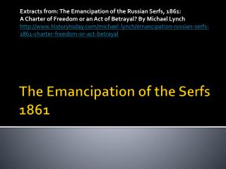 The Emancipation of the Serfs 1861