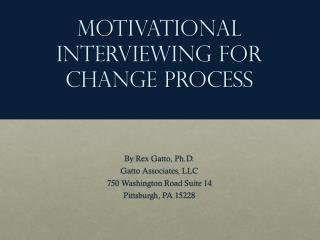 Motivational Interviewing for Change Process