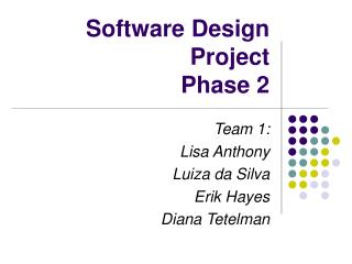 Software Design Project Phase 2