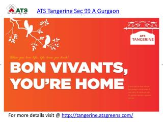 ATS Tangerine Sec 99A Gurgaon | ATS New Project Gurgaon