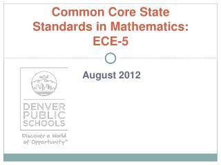 Common Core State Standards in Mathematics: ECE-5