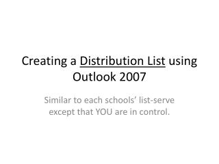 Creating a  Distribution List  using Outlook 2007