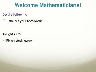 Welcome Mathematicians!