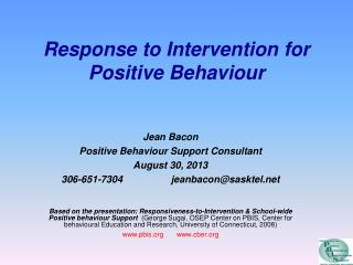 Response to Intervention for Positive Behaviour