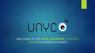 Welcome to the  most advanced  Contact Center  platform on Earth