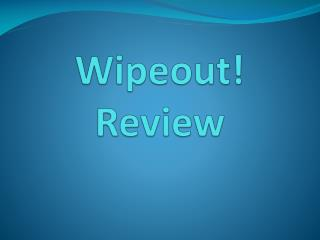 Wipeout!  Review