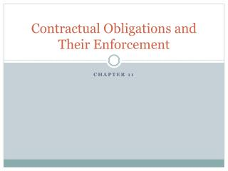 Contractual Obligations and Their Enforcement