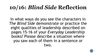 10/16:  Blind Side  Reflection