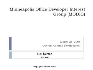 Minneapolis Office Developer Interest Group (MODIG)