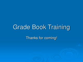 Grade Book Training