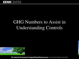 GHG Numbers to Assist in Understanding Controls