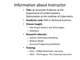 Information about Instructor