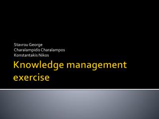 Knowledge management exercise