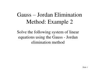 Gauss – Jordan Elimination Method: Example 2