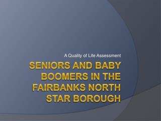 Seniors and Baby Boomers in the Fairbanks North Star Borough