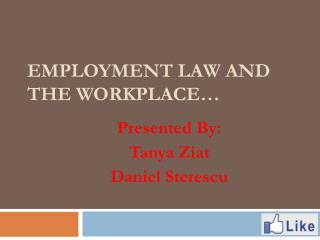 Employment Law and the Workplace…