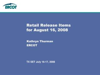 Retail Release Items for August 16, 2008