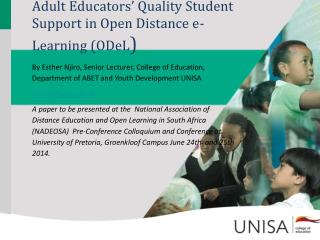 Adult Educators' Quality Student Support in Open Distance e-Learning ( ODeL )