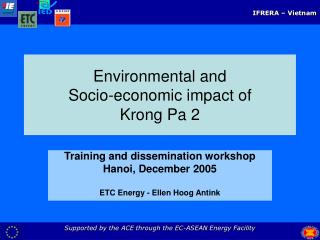 Environmental and  Socio-economic impact of  Krong Pa 2