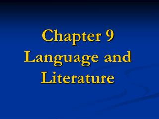 Chapter 9 Language and Literature