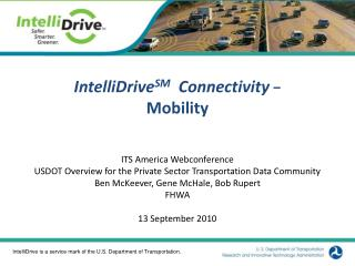 IntelliDriveSM  Connectivity -  Mobility