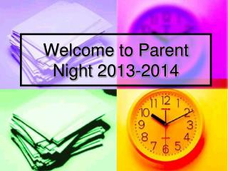 Welcome to Parent Night 2013-2014