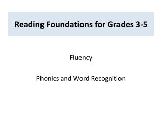 Reading Foundations for Grades 3-5