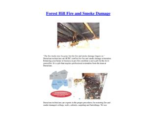 Forest Hill Fire and Smoke Damage