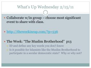 What's Up Wednesday  2/15/11