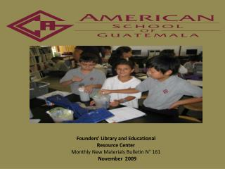 Founders' Library and Educational Resource Center Monthly New Materials Bulletin N° 161  November  2009