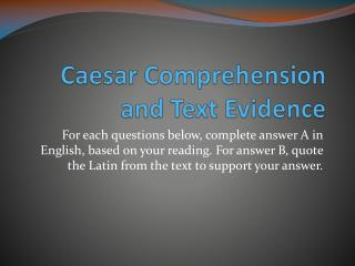 Caesar Comprehension and Text Evidence