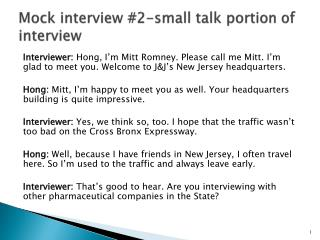 Mock interview # 2-small  talk  portion of interview