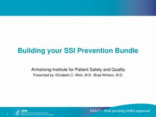 Armstrong Institute for Patient Safety and Quality