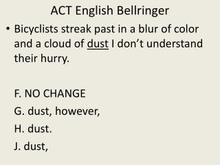 ACT English  Bellringer