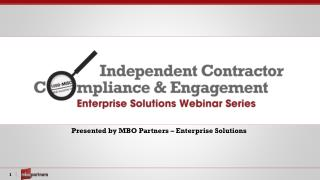 Presented by MBO Partners – Enterprise Solutions