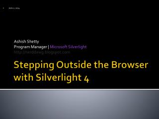 Stepping Outside the Browser with Silverlight 4