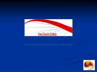 Global Solutions For Remote Property Monitoring