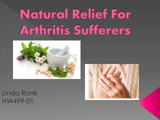 Natural Relief For Arthritis Sufferers
