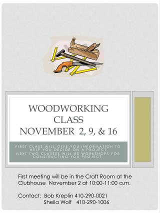 Woodworking class  November  2, 9, & 16