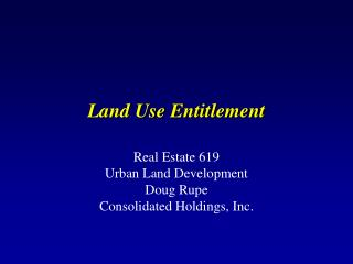 Land Use Entitlement