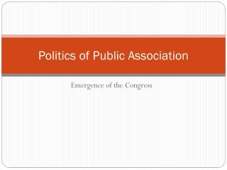Politics of Public Association