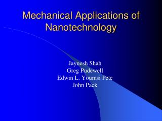 Mechanical Applications of Nanotechnology