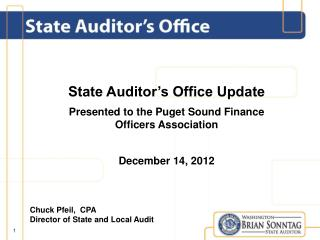 State Auditor's Office Update Presented to the Puget Sound Finance  Officers Association