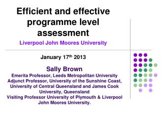 Efficient and effective programme level assessment Liverpool John  Moores  University