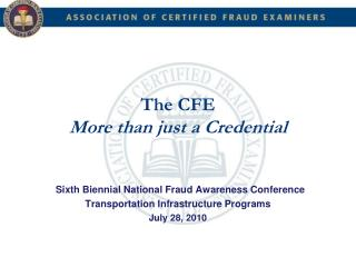 The CFE More than just a Credential