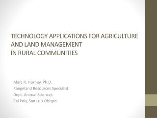 TECHNOLOGY APPLICATIONS FOR AGRICULTURE AND LAND MANAGEMENT IN RURAL COMMUNITIES
