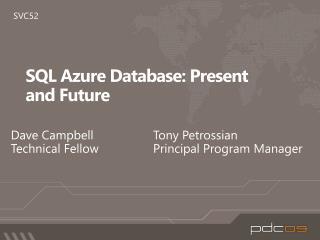 SQL Azure Database: Present andFuture