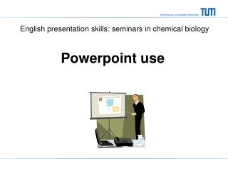 Powerpoint  use