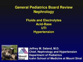 General Pediatrics Board Review Nephrology Fluids  and  Electrolytes Acid-Base UTI Hypertension